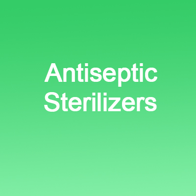 Antiseptics, Sterilizers & Sanitizers